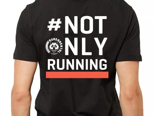 NOT ONLY RUNNING TEE